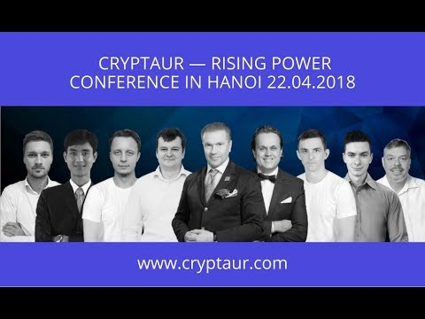 Cryptaur Rising Power: Conference in Hanoi 04.2018