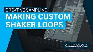 How To Make A Custom Shaker Pattern Tutorial With Loopcloud