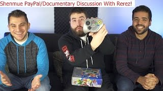 Shenmue PayPal/Documentary Discussion (With Rerez) - Adam Koralik