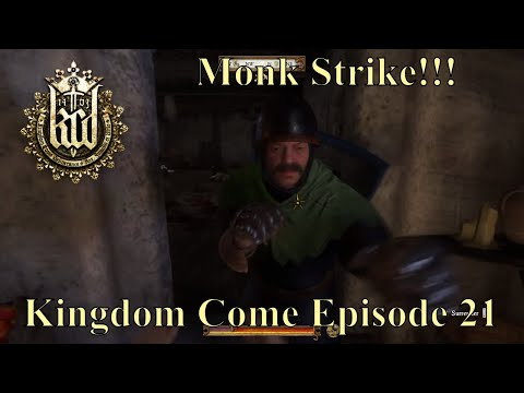 Kingdom Come: Deliverance - Episode 21 - Punching a Monk - P