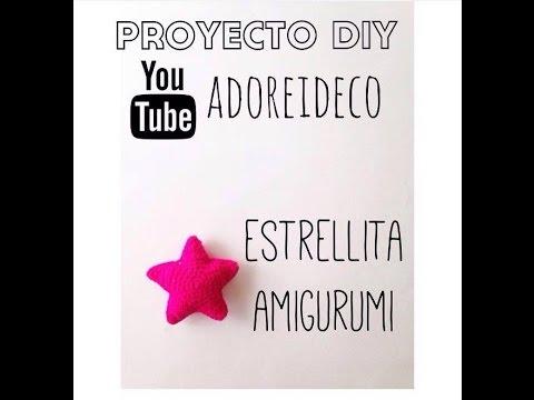 Tutorial Estrella Amigurumi Star : Tutorial crochet estrella amigurumi - YouTube
