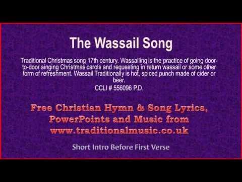 The Wassail Song(full verses) - Christmas Carols Lyrics & Music