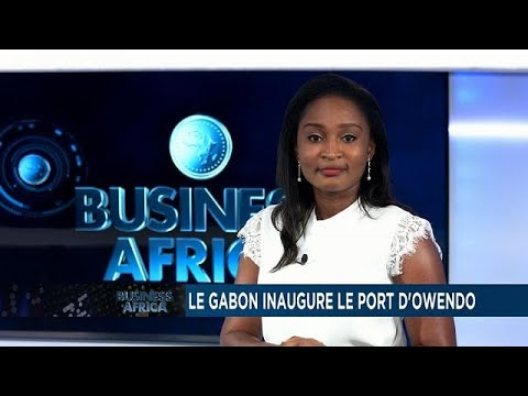 Tough times for famed fig farmers in Algeria while Gabon inaugurates Owendo port [Business Africa]