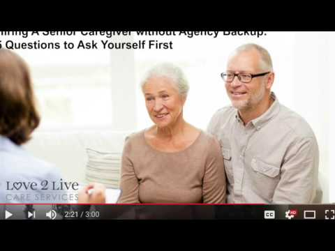 Hiring Senior Caregiver without Agency | Love 2 Live Care
