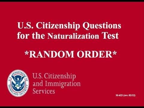 2017! All 100 RANDOM ORDER Citizenship Questions!
