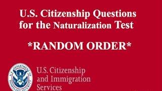 2017 all 100 random order citizenship questions