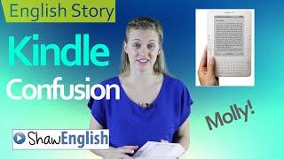English Story: Kindle Confusion