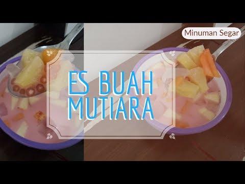 resep-buka-puasa-ep.18-:-es-buah-mutiara-|-sop-aneka-buah-|-resep-sahur-|-drink-on-top