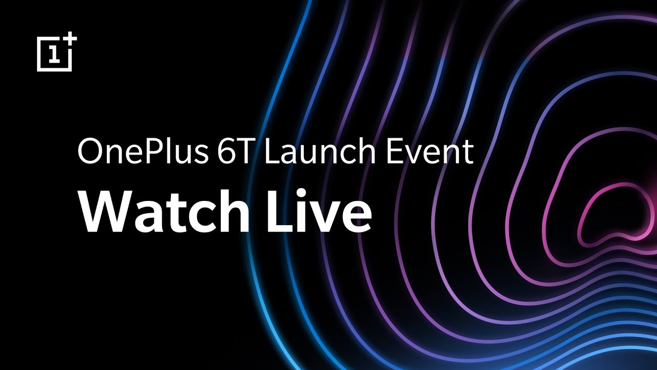 OnePlus 6T India launch today: Where to watch livestream