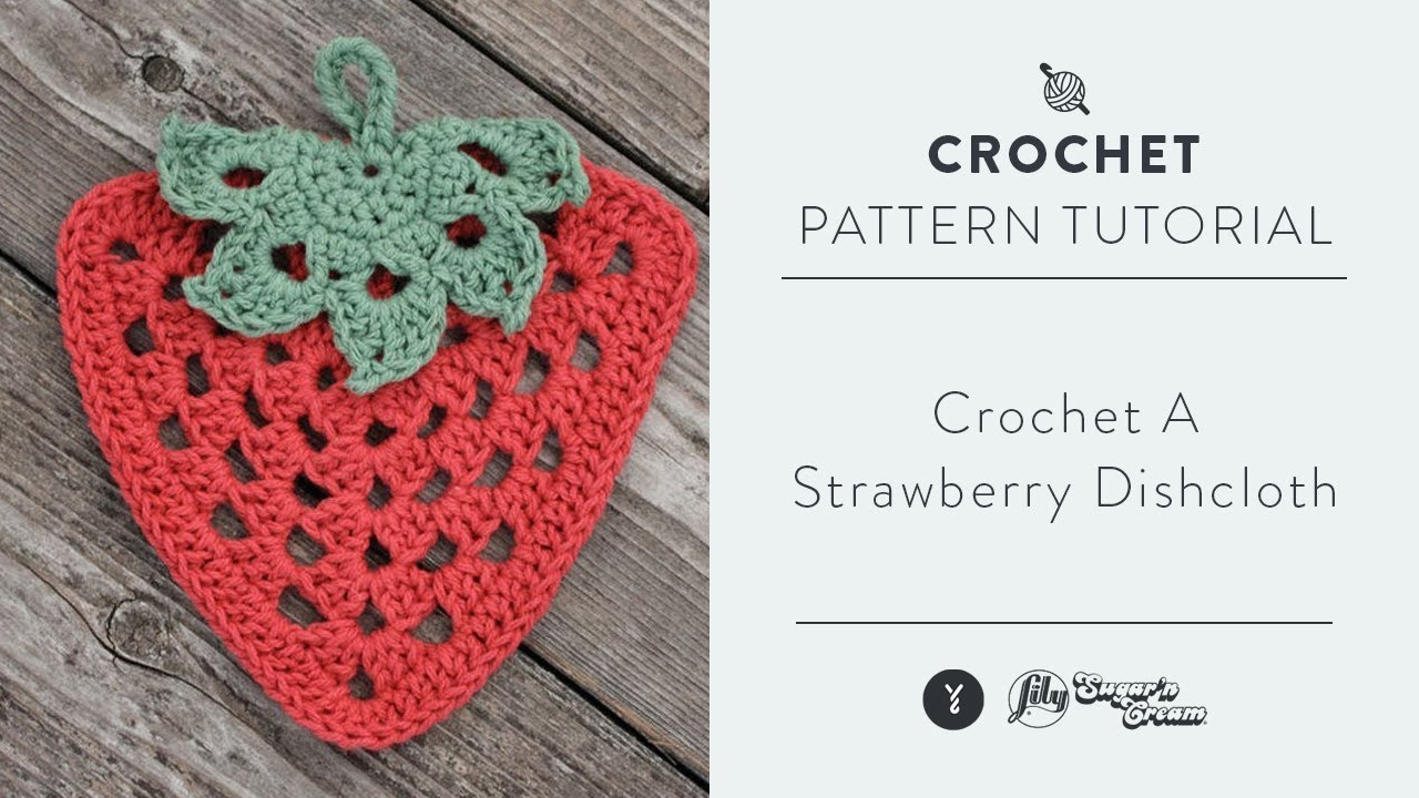 How To Crochet A Strawberry Dishcloth - YouTube