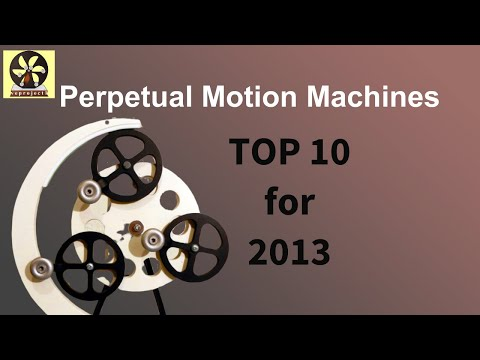 Perpetual Motion Machine Top 10 perpetual motion machines for 2013 ...