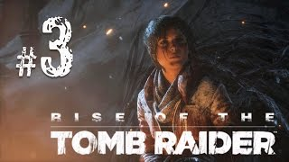 Rise of the Tomb Raider Прохождение {часть 3} Обитатели леса