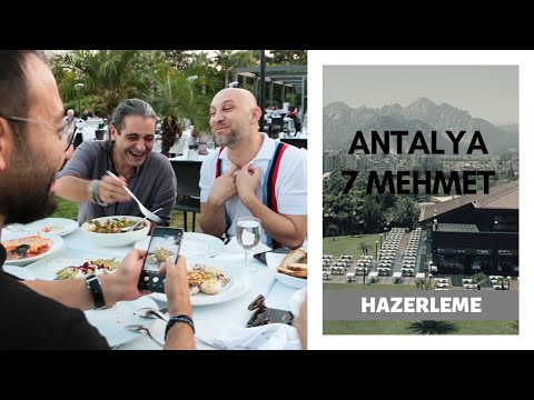 Antalya'nın En Müthiş Restoranlarından 7 Mehmet'deyiz!
