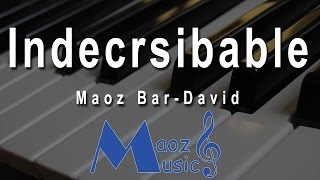 Indescribable piano cover ♫