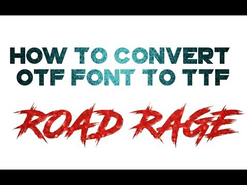 HOW TO CONVERT OTF FONT TO TTF - SAURABH EDITZ