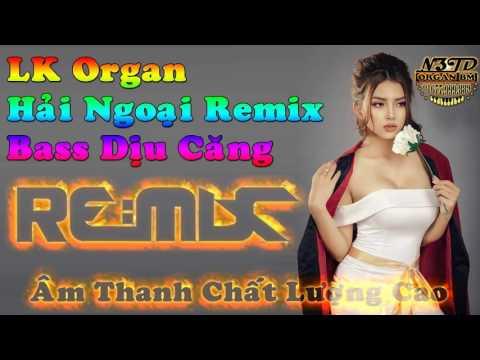 Nhạc B 52 REMIX -ORGAN -