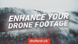 7 Ways to Enhance Your Drone Footage | Filmmaking Tips