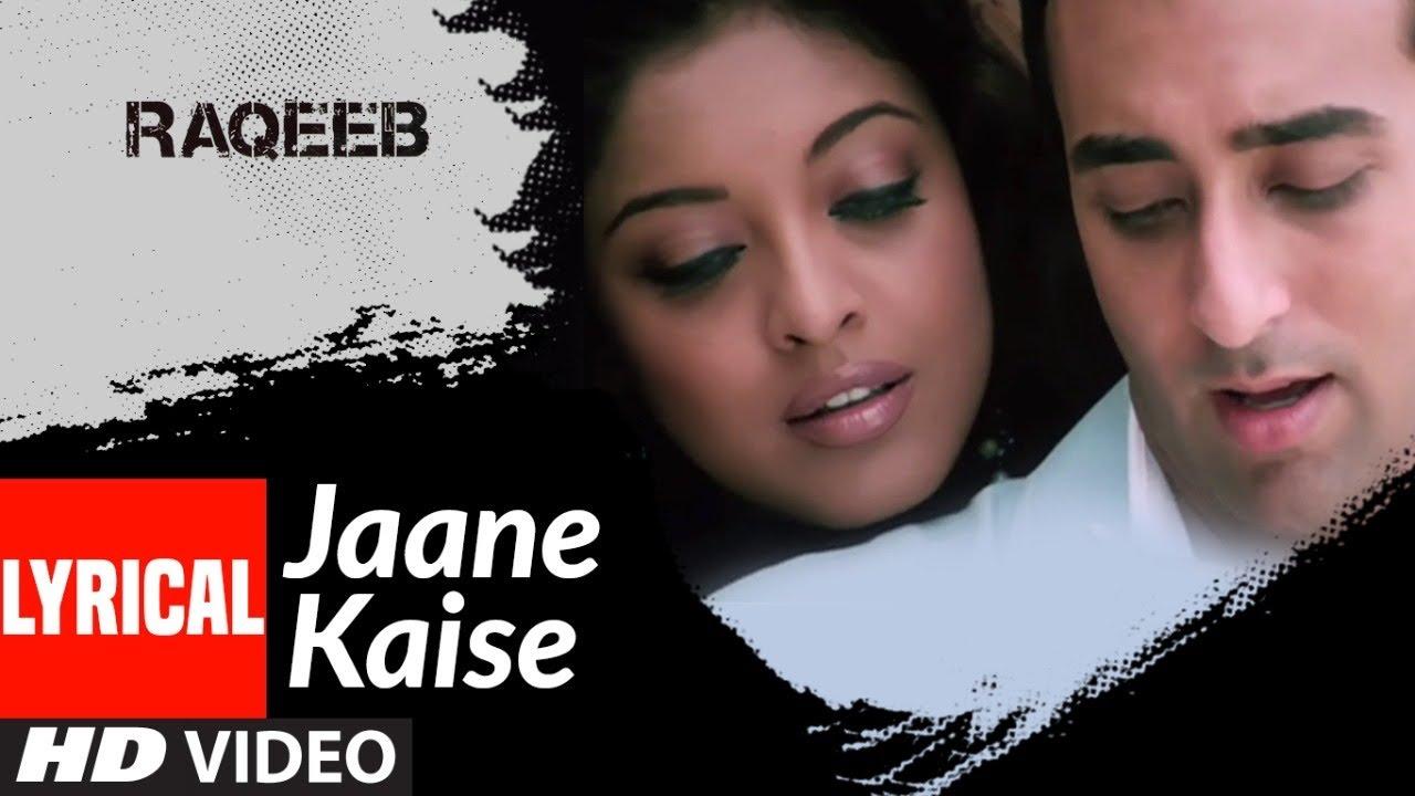 Download Lyrical: Jaane Kaise   Raqeeb- Rival In Love   Rahul Khanna, Tanushree Datta   KK   Pritam
