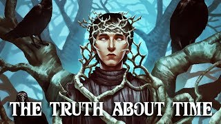 A Song of Ice and Fire Theories: The Truth About Time
