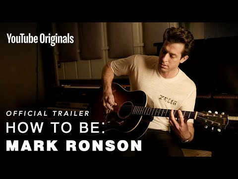 how-to-be:-mark-ronson-i-official-trailer