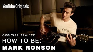 How To Be: Mark Ronson I  Trailer
