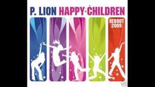 P.Lion - Happy Children Reboot 2009 (Extended Club Version)