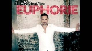 Alex C feat. Yass - Du hast den schönsten Arsch der Welt (Euphorie)