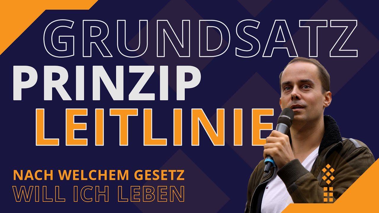 GRUNDSATZ - PRINZIP - LEITLINIE