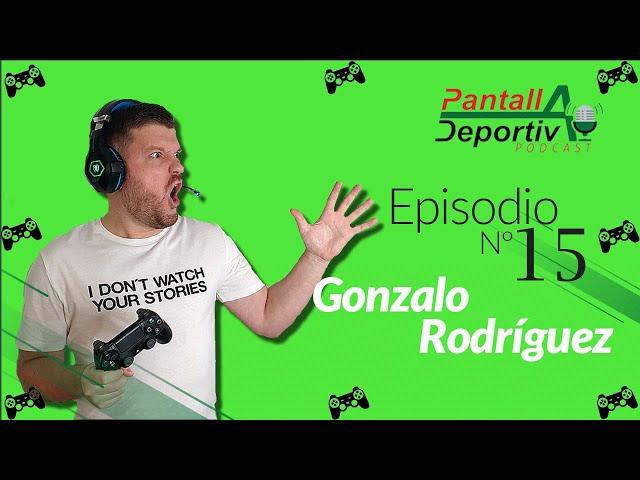Pantalla Deportiva Podcast Episodio 15 Conociendo el mundo de los  eSports 🎮 con GONZALO RODRÍGUEZ