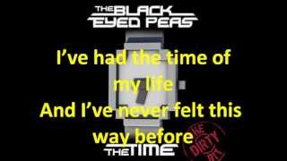 Letra The Time (Dirty Bit) - Black Eyed Peas