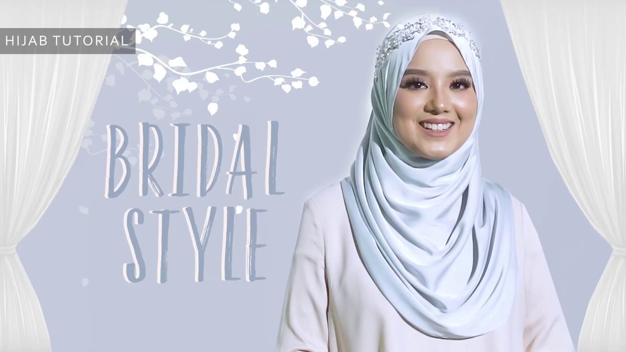 Hijab Tutorial Bridal Style Youtube