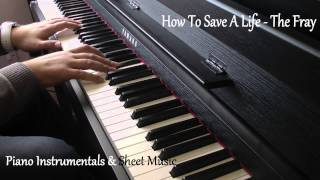How To Save A Life by The Fray Piano Instrumental, Backing Track & Sheet Music