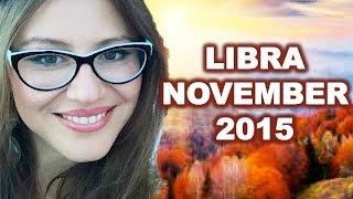 LIBRA November 2015. SEXY And PASSIONATE
