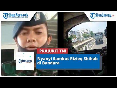 Viral Prajurit TNI Nyanyi Sambut Rizieq Shihab Di Bandara