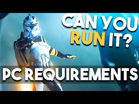 Can You Run Star Wars Battlefront 2? - SW Battlefront 2 PC System Requirements