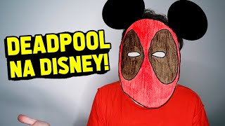 COMO VAI SER O DEADPOOL NA DISNEY?