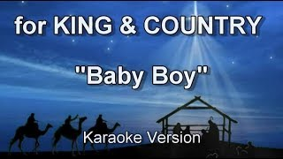 "for KING & COUNTRY ""Baby Boy"" Worship The King Christmas Karaoke"
