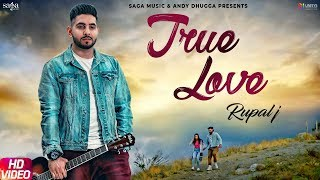 True Love (Full Song) Rupal J | Neetu Bhalla | Sukh Sanghera | Latest Punjabi Songs 2019