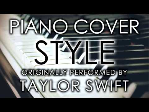 Style (Piano Cover) [Tribute to Taylor...