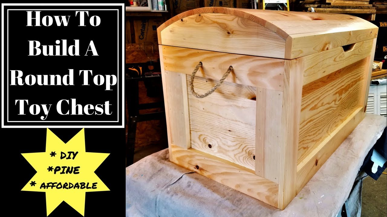 How To Build A Round Top Toy Chest Diy