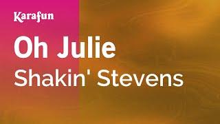 Karaoke Oh Julie - Shakin