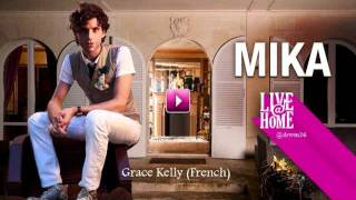 Mika - Grace Kelly (French) Live@Home