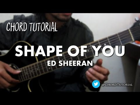 Shape of You - Ed Sheeran (CHORD)