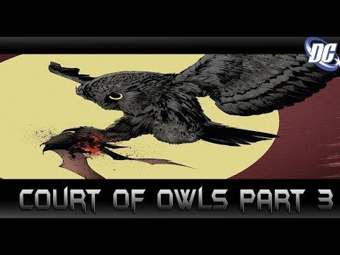 คำสั่งเสีย! Court of Owls Part 3 - Comic World Daily