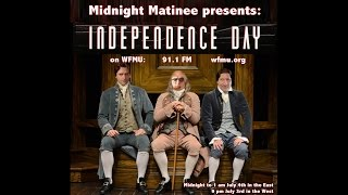 Midnight Matinee Presents: Independence Day