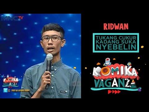 """Ridwan Remin """"Tukang Cukur Kadang Suka Nyebelin"""" - Komika Vaganza (1/12)"""