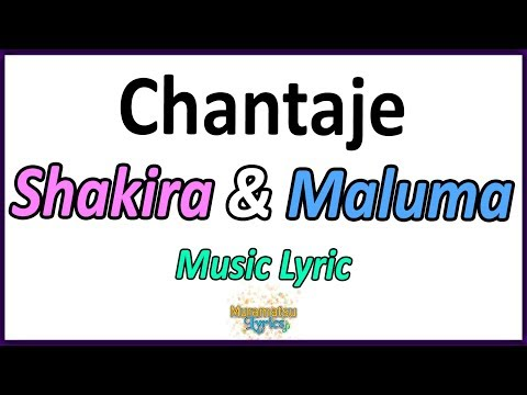 Shakira & Maluma - Chantaje - Letra