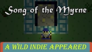 Indie Spotted - Song of the Myrne