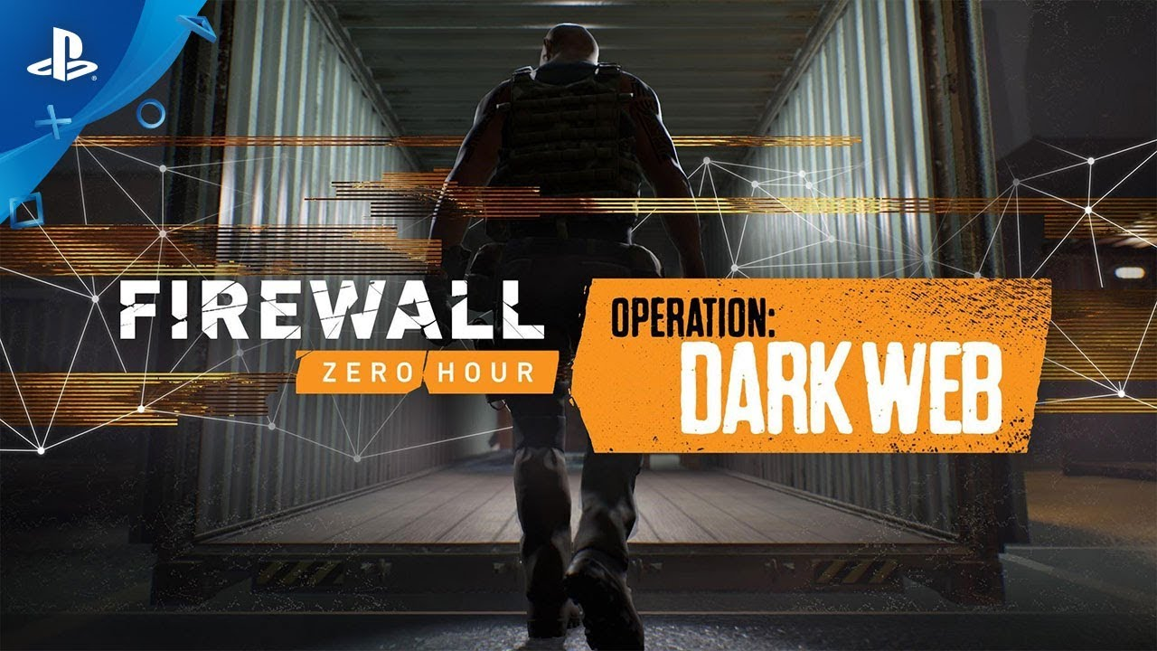 Firewall Zero Hour – Dark Web Reveal Trailer | PS VR