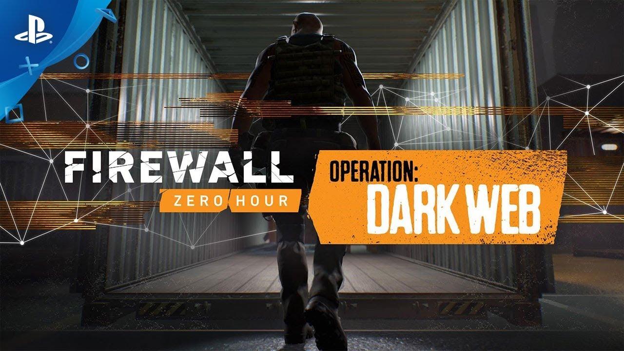Firewall Zero Hour – Dark Web Reveal Trailer | PS VR
